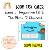 Fill in the Blank Zones of Regulation (2 Choices): Boom Ta