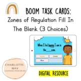 Fill in the Blank Zones of Regulation (3 Choices) : Boom T