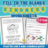 Fill in the Blanks KINDNESS Quotes & Student Made Kindness