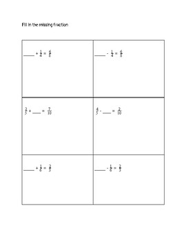 Fill in the Missing Fraction - Adding and Subtracting by ...