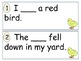 Fill in the Sentence Center Reading Street Unit 1 Week 5 High Frequency Words