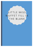 Fill in the blank rhyme - little miss muffet