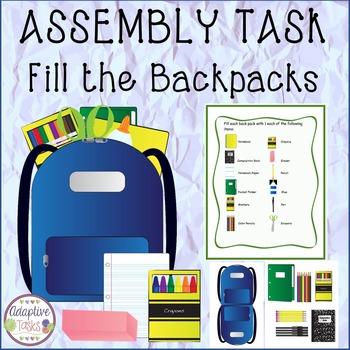 ASSEMBLY TASK Fill the Backpacks