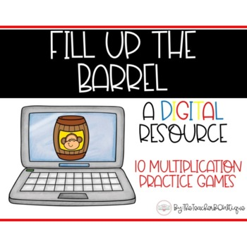 Fill the Barrel: A Digital Multiplication Game perfect for Distance Learning
