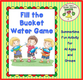 Fill the Bucket Water Game for Summertime Fun