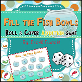 Fill the Fish Bowls Additon Roll and Cover Game