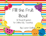 Fill the Fruit Bowl Rewards System for Online ESL Teaching