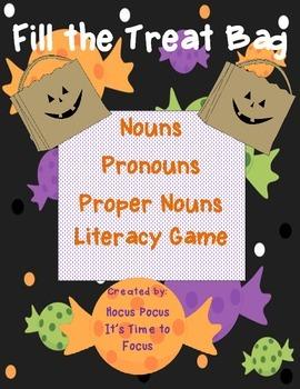 Fill the Treat Bag Nouns-Pronouns-Proper Nouns Literacy Ga