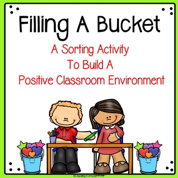 Filling A Bucket (Have You Filled A Bucket Activity)