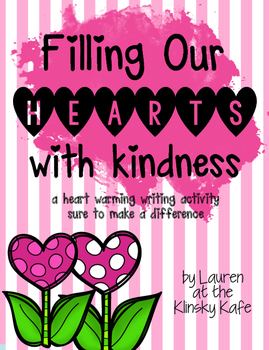 Filling Our Hearts with Kindness