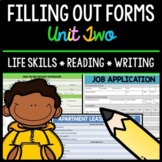 Filling Out Forms - Life Skills - Reading - Writing - Special Education - Unit 2