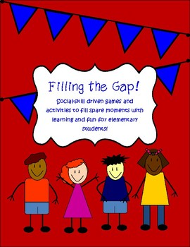 Filling The Gap: Social Skill Driven Games and Activities