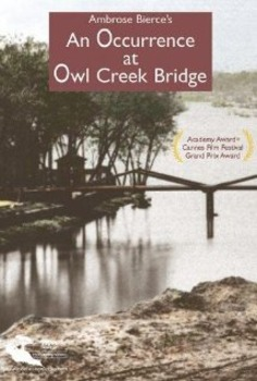 Film Activity-An Occurrence at Owl Creek Bridge