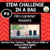 Film Canister Rockets:  STEM Challenge in a Bag