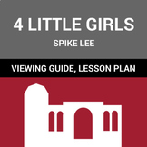 "Film Guide, Quiz and Lesson Plan Tips: Spike Lee's ""4 Little Girls"""