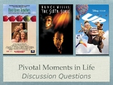 Film & Lit Pivotal Moments in Life Unit Discussion Questions PPT