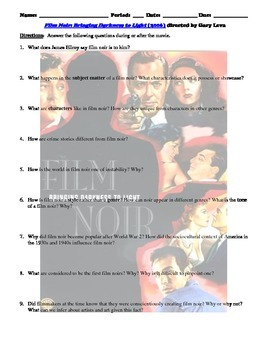 Film Noir: Bringing Darkness to Light Documentary (2006) Study Guide