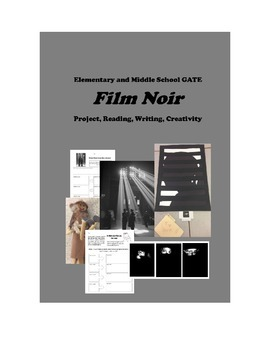 Film Noir for Elementary and Middle School GATE - Project,