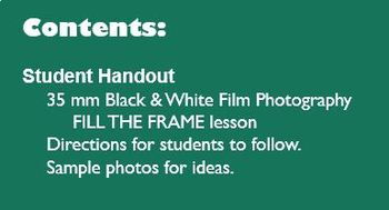Film/Darkroom Photography Lesson - FILL THE FRAME - Directions & Samples