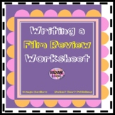 Film Review Writing Worksheets English for any film Grade 7-9 DIGITAL RESOURCE