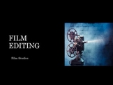 Film Studies - 13 Editing