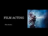 Film Studies - 15 Film Acting