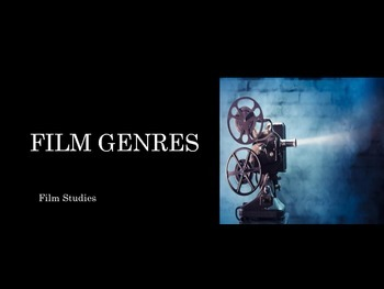Film Studies - 17 Film Genres