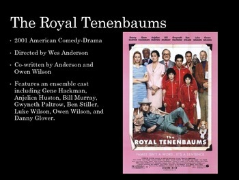 Film Studies - 20 Wes Anderson & The Royal Tenenbaums