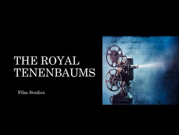 Film Studies - 20 Wes Anderson & The Royal Tenenbaums
