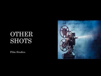 Film Studies - 4 Other Shots