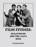 Film Studies: Hollywood and the 1930's Quiz