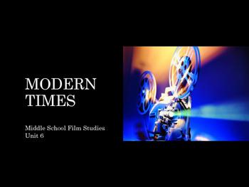 Film Studies - Modern Times (Middle School Edition)
