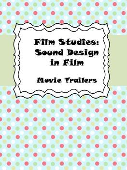 Film Studies: Sound in Movie Trailers