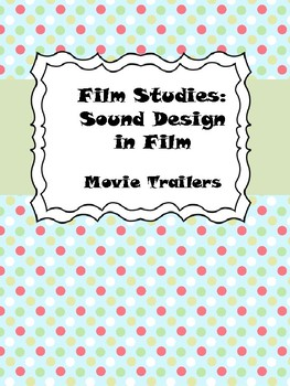 Film Studies: Sound in Movie Trailers