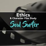 Film Study: Soul Surfer (Ethics / Character Education / Li