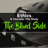 Film Study: The Blind Side (Ethics / Character Education /