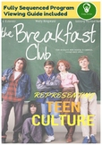 Representing Youth Culture - Film Study The Breakfast Club