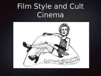 Film Style and Cult Cinema Powerpoint