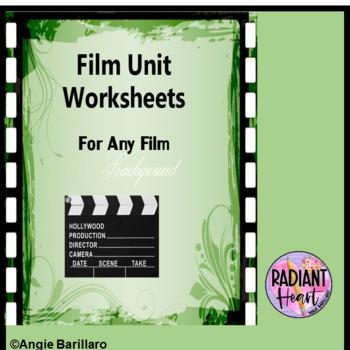 Film Unit Worksheets for ANY FILM