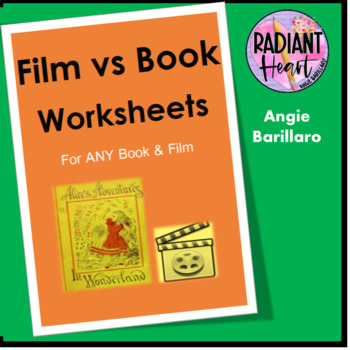 Film Vs Book Worksheets for any book and novel HIGH SCHOOL
