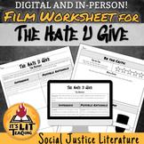Film Worksheet for The Hate U Give