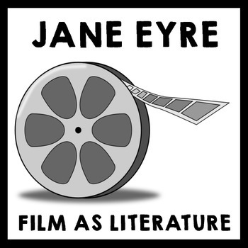 Film as Literature: Jane Eyre (2011) - Film study, sub plans, end of the year