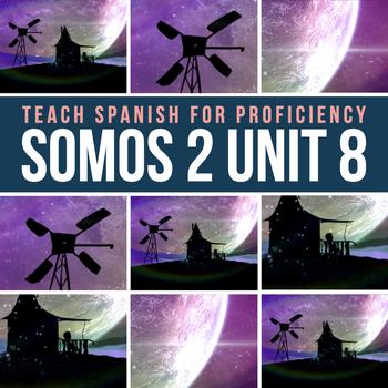 SOMOS Spanish 2 Unit 8: El hombre feliz short film lesson with embedded reading