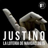 Film-based Unit: Justino (el anuncio para la lotería de Navidad 2015)