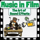 Music in Film - The Art of Sound Effects & Foley