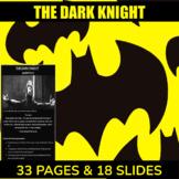 FILM - The Dark Knight Bundle (test; summary; script excerpts; critical lens Q)