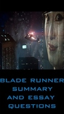 Blade Runner (essay questions and film summary) film study guide