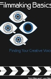Filmmaking Basics: Finding Your Creative Voice