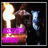 Films - must see: Mississippi Burning