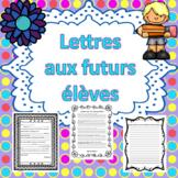 Fin de l'année - Lettres aux futurs élèves